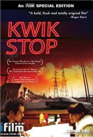 Kwik Stop (2001) Poster - Movie Forum, Cast, Reviews