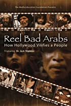 Image of Reel Bad Arabs: How Hollywood Vilifies a People