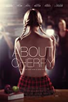 About Cherry (2012) Poster
