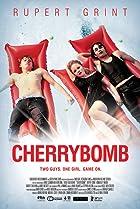 Cherrybomb (2009) Poster