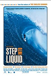 Step Into Liquid Poster