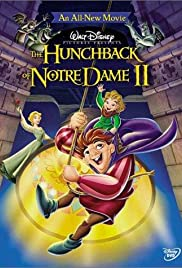 The Hunchback of Notre Dame II (2002) Poster - Movie Forum, Cast, Reviews