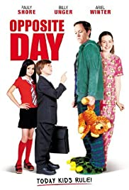 Opposite Day (2009) Poster - Movie Forum, Cast, Reviews