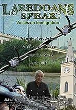 Laredoans Speak: Voices on Immigration