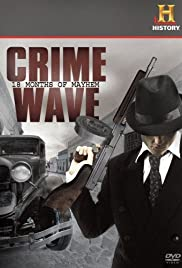 Crime Wave: 18 Months of Mayhem Poster