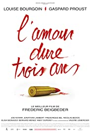 L'amour dure trois ans (2011) Poster - Movie Forum, Cast, Reviews