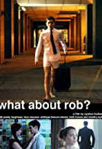 What About Rob?