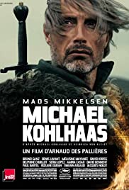 Age of Uprising: The Legend of Michael Kohlhaas(2013) Poster - Movie Forum, Cast, Reviews