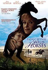 Touching Wild Horses(2002) Poster - Movie Forum, Cast, Reviews