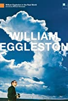 Image of William Eggleston in the Real World