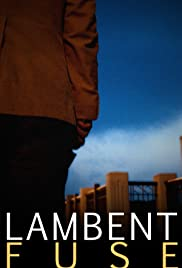 Lambent Fuse Poster