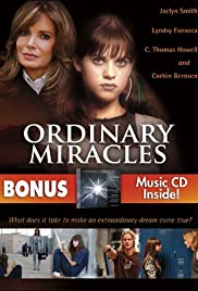 Ordinary Miracles (2005) Poster - Movie Forum, Cast, Reviews