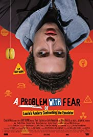 A Problem with Fear (2003) Poster - Movie Forum, Cast, Reviews