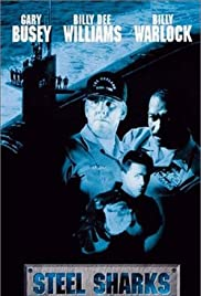 Steel Sharks (1997) Poster - Movie Forum, Cast, Reviews
