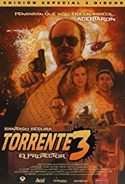 Torrente 3: El protector (2005) Poster - Movie Forum, Cast, Reviews