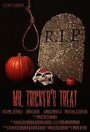 Mr. Tricker's Treat Poster