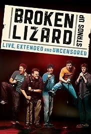 Broken Lizard Stands Up Poster