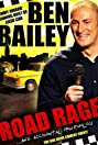 Ben Bailey: Road Rage
