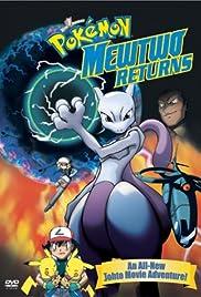 Pokémon: Mewtwo Returns(2000) Poster - Movie Forum, Cast, Reviews
