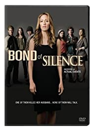 Bond of Silence (2010) Poster - Movie Forum, Cast, Reviews