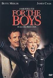 For the Boys(1991) Poster - Movie Forum, Cast, Reviews