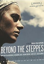 Beyond the Steppes(2010) Poster - Movie Forum, Cast, Reviews