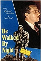 Image of He Walked by Night