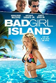 Bad Girl Island (2007) Poster - Movie Forum, Cast, Reviews