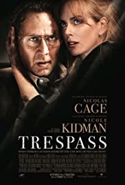 Trespass (2011) Poster - Movie Forum, Cast, Reviews