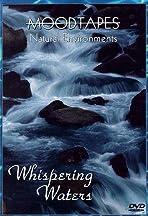 Moodtapes: Natural Environments - Whispering Waters