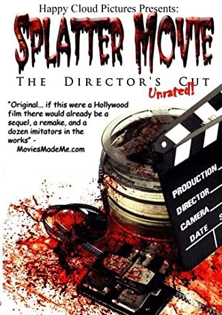 Splatter Movie: The Director's Cut (2008)