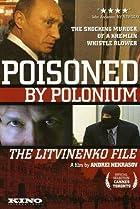 Image of Poisoned by Polonium: The Litvinenko File