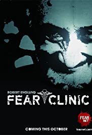 Fear Clinic Poster - TV Show Forum, Cast, Reviews