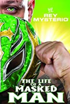 Primary image for WWE: Rey Mysterio - The Life of a Masked Man