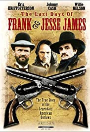 The Last Days of Frank and Jesse James (1986) Poster - Movie Forum, Cast, Reviews