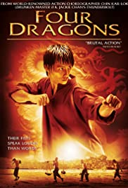 Four Dragons (2008) Poster - Movie Forum, Cast, Reviews