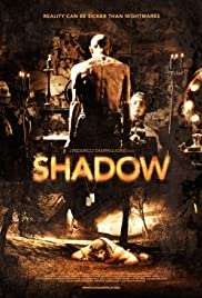 Shadow (2009) Poster - Movie Forum, Cast, Reviews