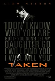 Taken (2008) Poster - Movie Forum, Cast, Reviews