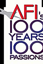 Image of AFI's 100 Years... 100 Passions: America's Greatest Love Stories