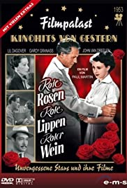 Rote Rosen, rote Lippen, roter Wein Poster