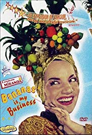 Carmen Miranda: Bananas Is My Business(1995) Poster - Movie Forum, Cast, Reviews