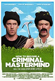 How to Become a Criminal Mastermind Poster