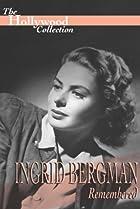 Image of Ingrid Bergman Remembered