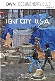 Tent City, U.S.A.(2012) Poster - Movie Forum, Cast, Reviews