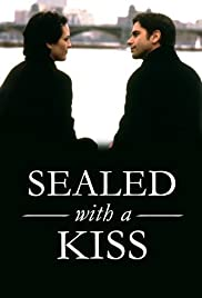 Sealed with a Kiss (1999) Poster - Movie Forum, Cast, Reviews