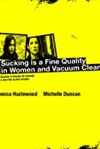 Image of Sucking Is a Fine Quality in Women and Vacuum Cleaners