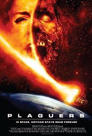 Plaguers(2008) Poster - Movie Forum, Cast, Reviews