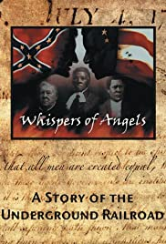 Whispers of Angels: A Story of the Underground Railroad Poster