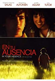 En tu ausencia (2008) Poster - Movie Forum, Cast, Reviews