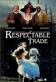A Respectable Trade Poster